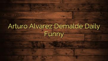 Arturo Alvarez Demalde Daily Funny