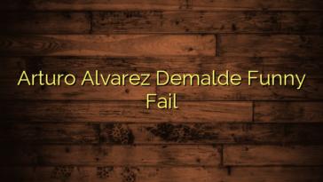 Arturo Alvarez Demalde Funny Fail