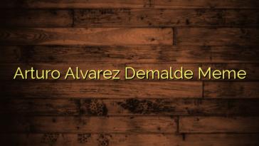 Arturo Alvarez Demalde Meme