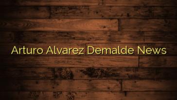 Arturo Alvarez Demalde News